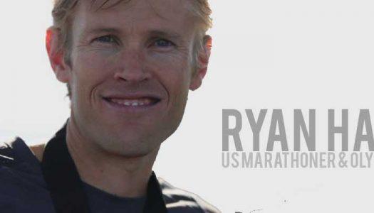 Ryan Hall : US Marathoner & Olympian