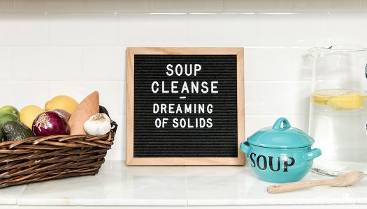 Our Experience: Soup Cleanse