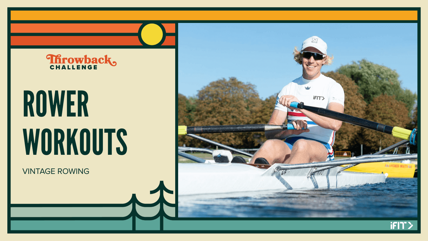 iFIT September Throwback Challenge - rower workouts