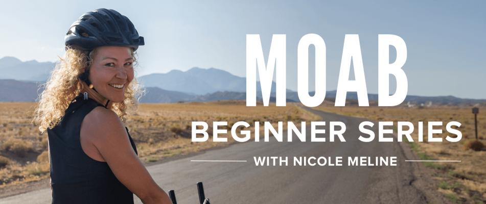 Moab Beginner Series with Nicole Meline