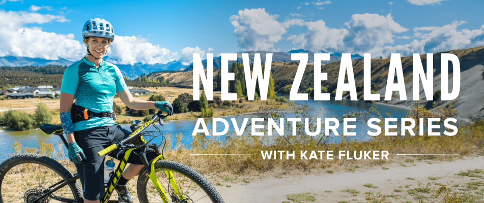 New Zealand Adventure Series with Kate Fluker