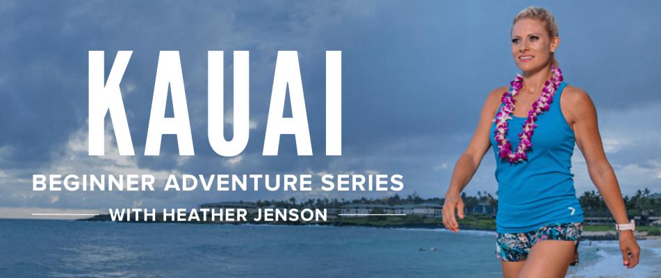 Beginner Kauai Adventure Series