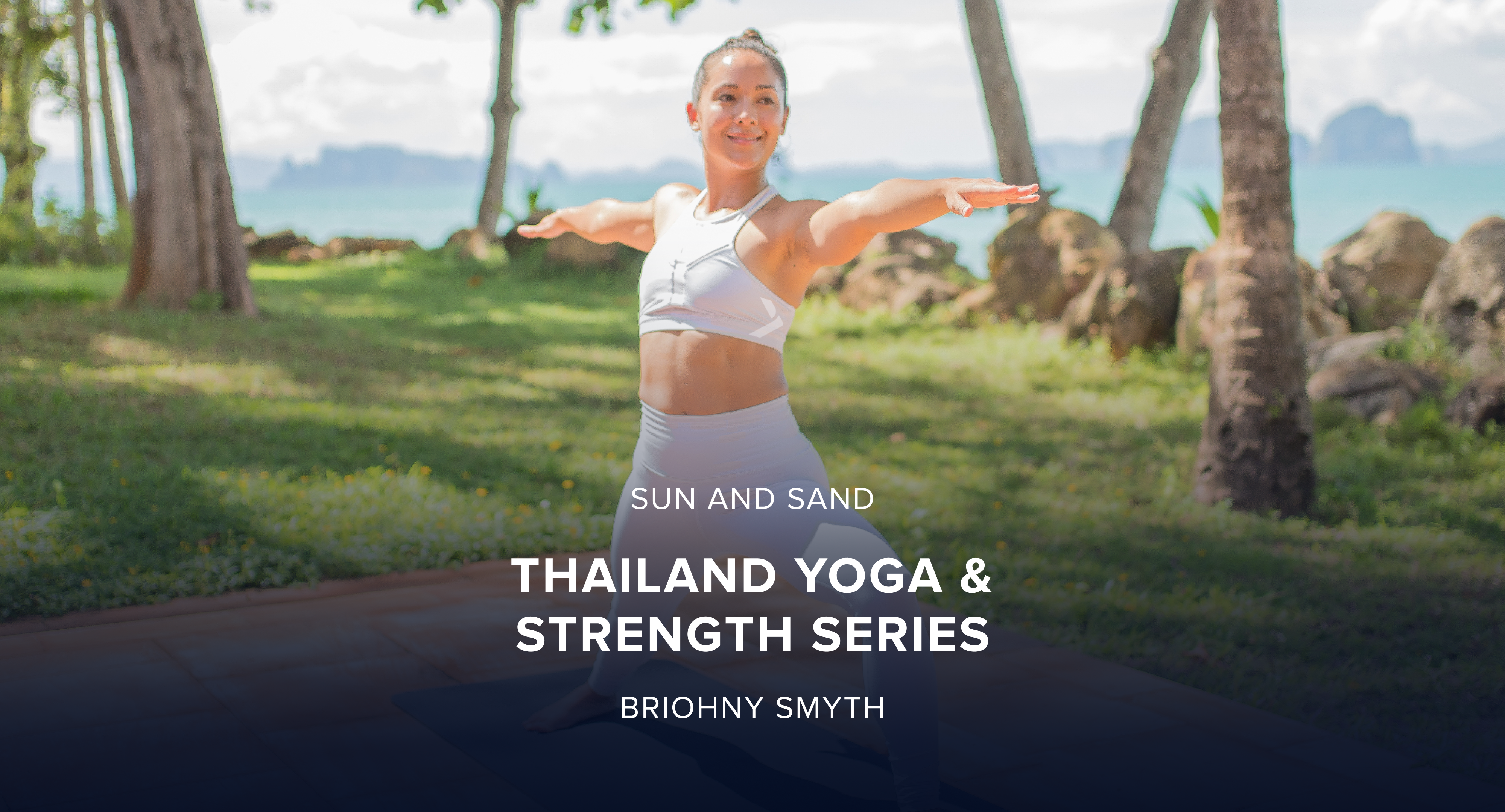 iFit March Sun and Sand Yoga and Strength Challenge: Thailand Yoga & Strength Workout Series with Trainer Briohny Smith