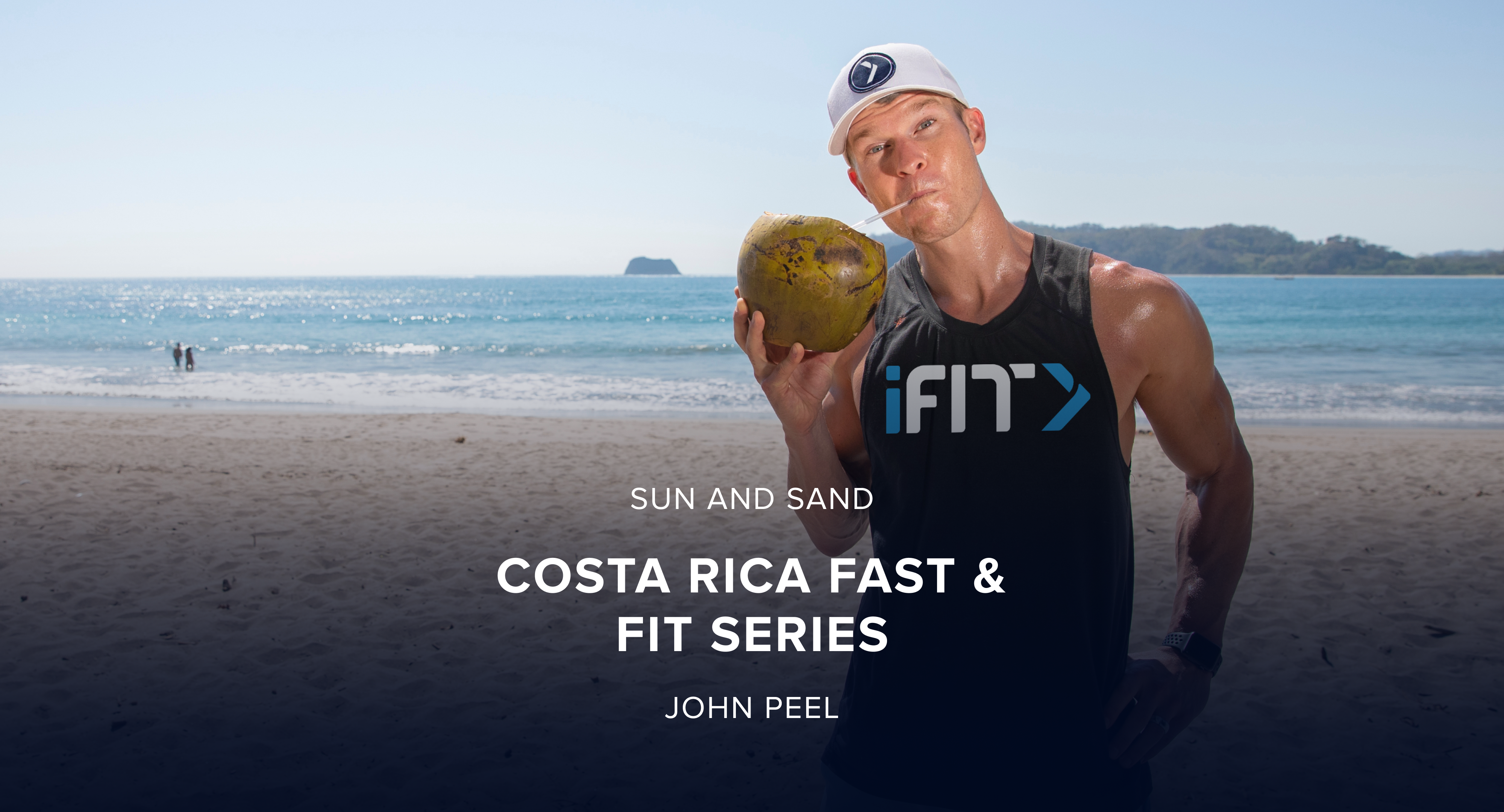 iFit March Sun and Sand Treadmill and Elliptical Challenge: Costa Rica Fast and Fit Workout Series with Trainer John Peel