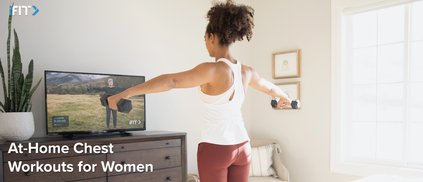 iFit at-home chest workouts for women