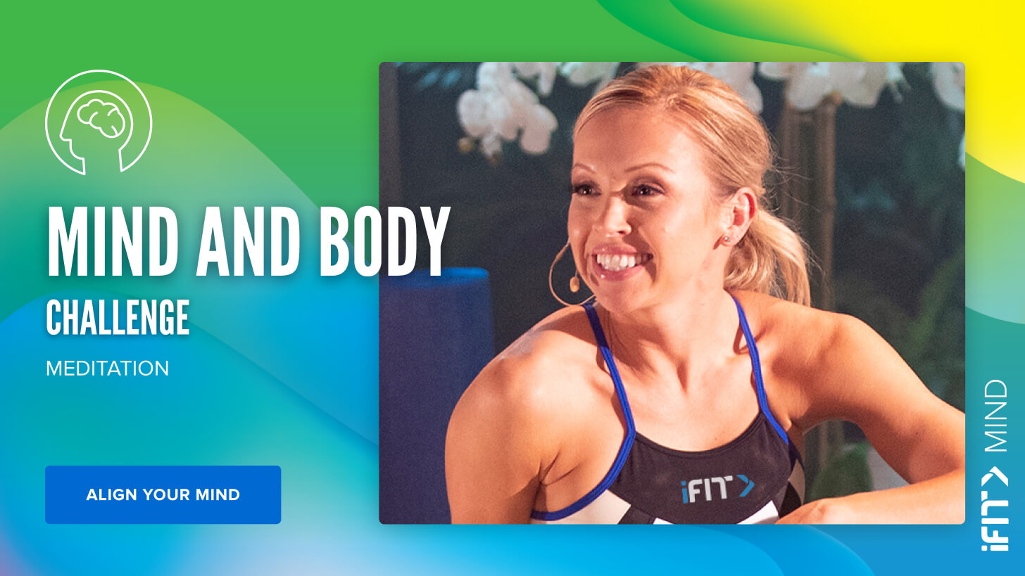 iFit May Challenge: Mind & Body strength workouts