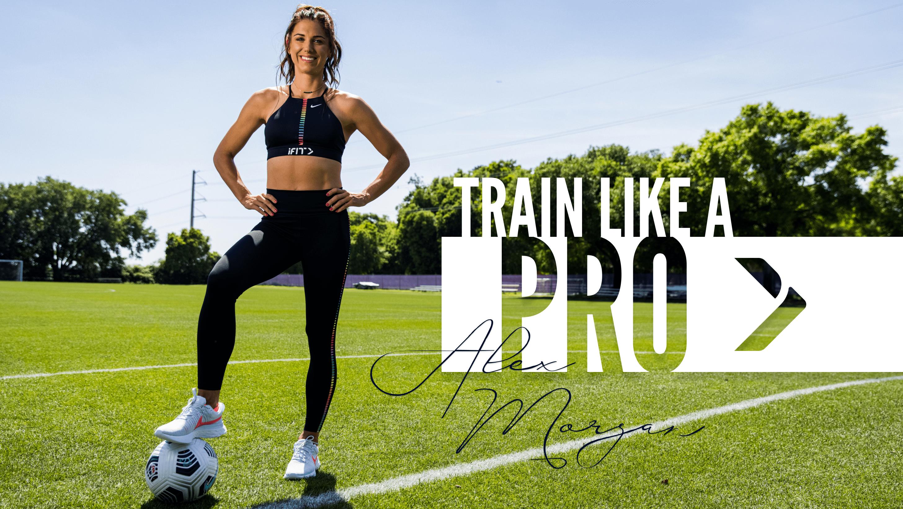 iFit Train Like a Pro: Alex Morgan workouts