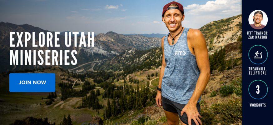 Explore Utah Miniseries with iFIT Trainer Zac Marion